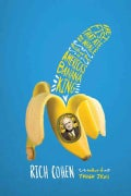 The Fish That Ate the Whale: The Life and Times of America's Banana King (Hardcover)