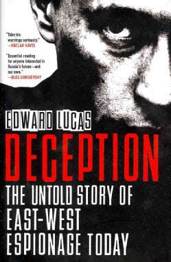 Deception: The Untold Story of East-West Espionage Today (Hardcover)