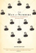 The Man of Numbers: Fibonacci's Arithmetic Revolution (Paperback)