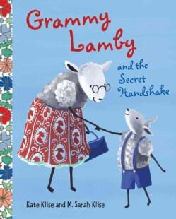 Grammy Lamby and the Secret Handshake (Hardcover)