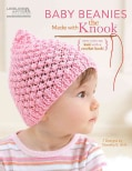 Baby Beanies Made With the Knook (Paperback)