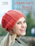 Urban Hats Made With the Knook (Paperback)
