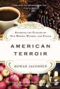 American Terroir: Savoring the Flavors of Our Woods, Waters, and Fields (Paperback)