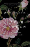 The Paper Garden: An Artist (Begins Her Life's Work) at 72 (Paperback)