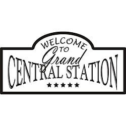'Welcome to Grand Central Station' Vinyl Wall Art Quote