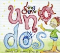 SING WITH SENOR - UNO DOS-SONGS FOR LEARNING SPANISH