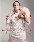 A Girl and Her Pig: Recipes and Stories (Hardcover)