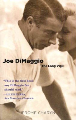 Joe DiMaggio: The Long Vigil (Paperback)