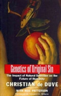 Genetics of Original Sin: The Impact of Natural Selection on the Future of Humanity (Paperback)