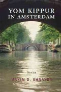 Yom Kippur in Amsterdam: Stories (Paperback)