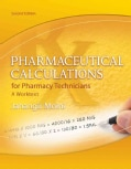 Pharmaceutical Calculations for Pharmacy Technicians (Paperback)