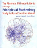 The Absolute, Ultimate Guide to Lehninger Principles of Biochemistry (Paperback)