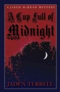 A Cup Full of Midnight (Hardcover)