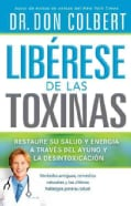 Liberese de las Toxinas / Free Yourself of Toxins (Paperback)