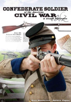 Confederate Soldier of the American Civil War (Paperback)
