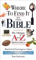 Where to Find It in the Bible: The Ultimate A to Z Resource (Paperback)