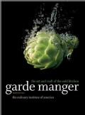 Garde Manger: The Art and Craft of the Cold Kitchen (Hardcover)