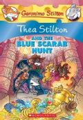 Thea Stilton and the Blue Scarab Hunt (Paperback)