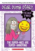 The Super-Nice are Super-Annoying (Paperback)