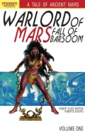 Warlord of Mars 1: Fall of Barsoom (Paperback)