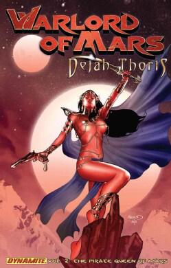 Warlord of Mars 2: Dejah Thoris - Pirate Queen of Mars (Paperback)