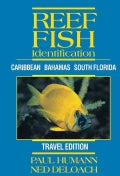Reef Fish Identification: Caribbean Bahamas South Florida Travel Edition (Spiral bound)