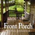 MICHAEL JOHNATHON - FRONT PORCH