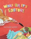 Wake Up, It's Easter! (Hardcover)