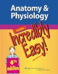 Anatomy & Physiology Made Incredibly Easy! (Paperback)