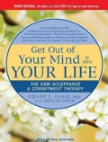 Get Out of Your Mind & Into Your Life: The New Acceptance & Commitment Therapy (CD-Audio)