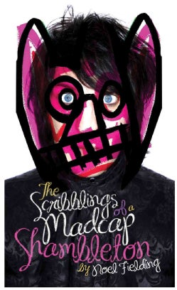 The Scribblings of a Madcap Shambleton (Hardcover)