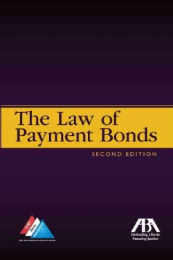 The Law of Payment Bonds (Paperback)