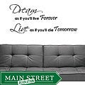 Vinyl 'Dream as if You'll Live Forever' Wall Decal
