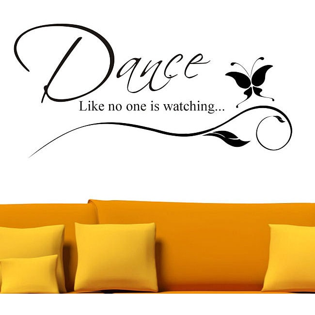 Vinyl 'Dance Like No One is Watching' Wall Decal