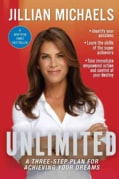 Unlimited: A Three-Step Plan for Achieving Your Dreams (Paperback)