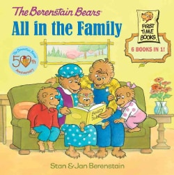 The Berenstain Bears All in the Family (Hardcover)
