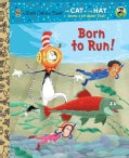 Born to Run! (Hardcover)
