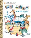 Mr. Noah and His Family (Hardcover)