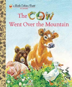 The Cow Went over the Mountain (Hardcover)