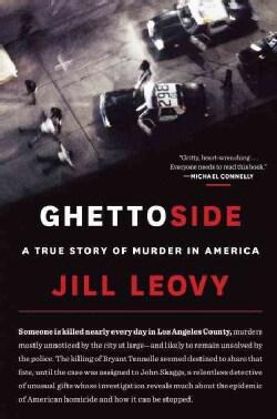 Ghettoside: A True Story of Murder in America (Hardcover)