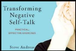 Transforming Negative Self-Talk: Practical, Effective Exercises (Paperback)