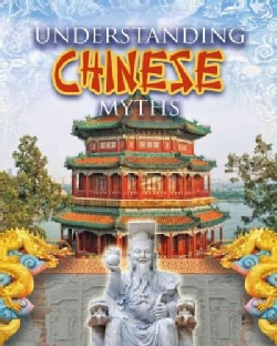 Understanding Chinese Myths (Paperback)