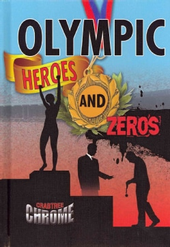 Olympic Heroes and Zeroes (Hardcover)