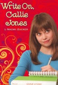 Write On, Callie Jones (Paperback)