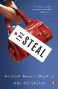The Steal: A Cultural History of Shoplifting (Paperback)