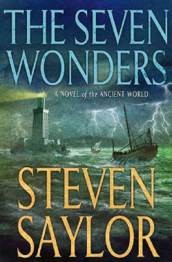 The Seven Wonders: A Novel of the Ancient World (Hardcover)