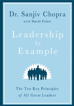 Leadership by Example: The Ten Key Principles of All Great Leaders (Hardcover)