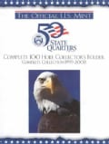 The Official U.S. Mint 50 State Quarters: Complete 100 Hole Collector's Folder, Complete Collection 1999-2008 (Hardcover)
