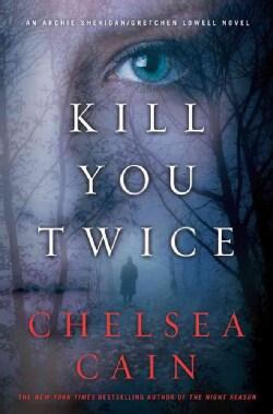 Kill You Twice (Hardcover)