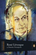 Rene Levesque (Hardcover)